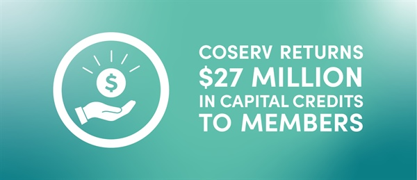 CoServ returns record $27 million in Capital Credits to Members