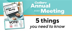 CoServ's 2020 Annual Meeting: 5 things you need to know