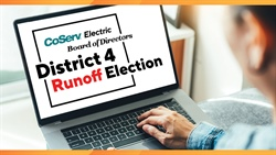 Details about the CoServ Board District 4 Runoff Election