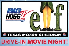 Buddy the Elf and Big Hoss for a good cause: Drive-in movie night at TMS to benefit CoServ Charitable Foundation and Speedway Children's Charities-Texas Chapter