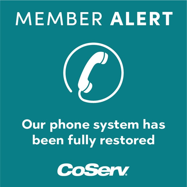 Winter Emergency Update: CoServ's phone system is fully function again